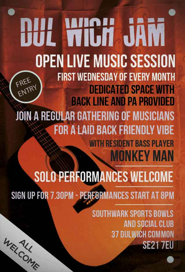 Poster for the Dulwich Jam night at Southwark Sports Bowls Club